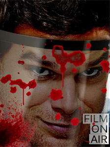 Film On Air Magazine #5: Dexter