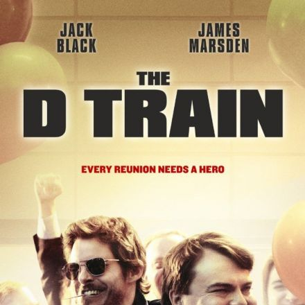 Every Reunion Needs a Hero in First Poster for 'The D Train'