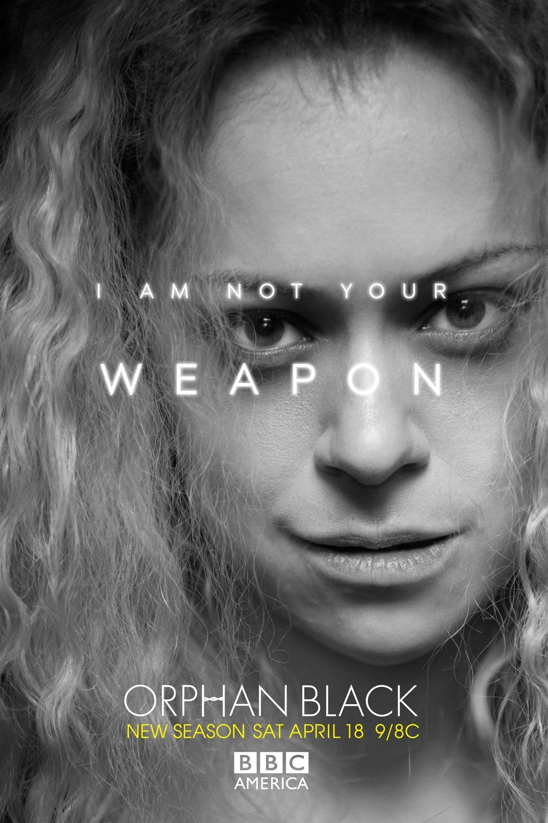 I'm Not Your Weapon - Helena in Orphan Black Season 3 banner