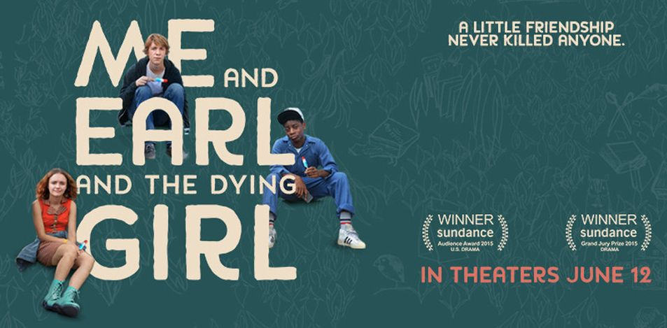 Me, Earl and the Dying Girl - A Little Friendship Never Kill
