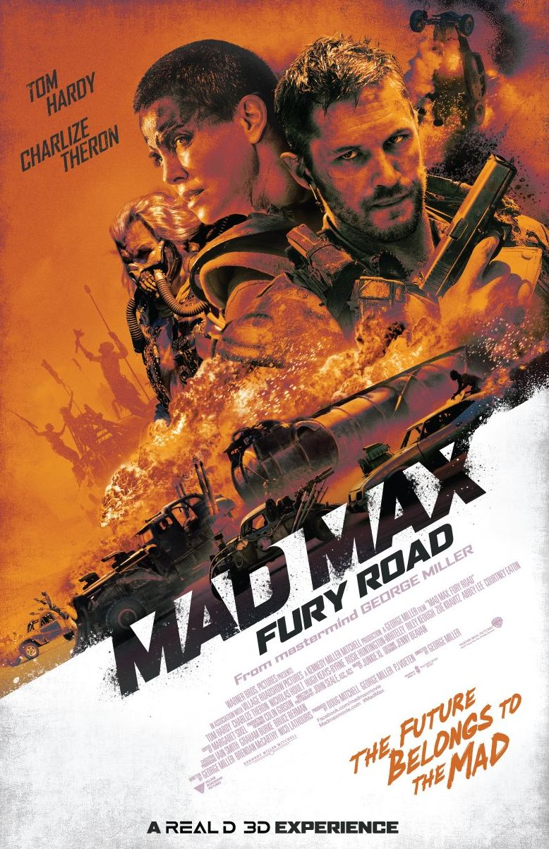Mad Max: Fury Road - The Future Belongs to the Mad poster