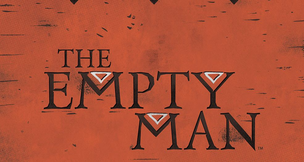 The Empty Man by Cullen Bunn