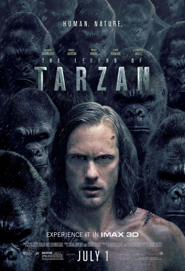 Intense IMAX Poster for The Legend of Tarzan