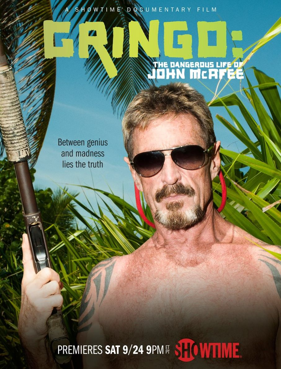 'Gringo: The Dangerous Life of John McAfee' Poster | Cultjer