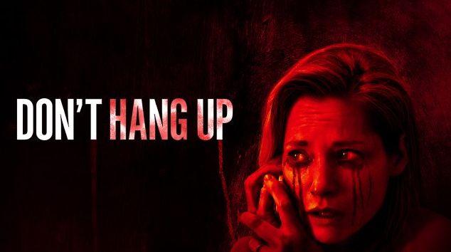 תוצאת תמונה עבור Don't Hang Up 2016