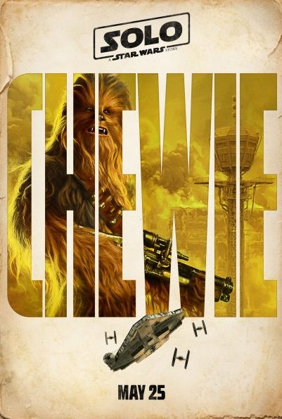 Chewbacca in a poster for Solo: A Star Wars Story