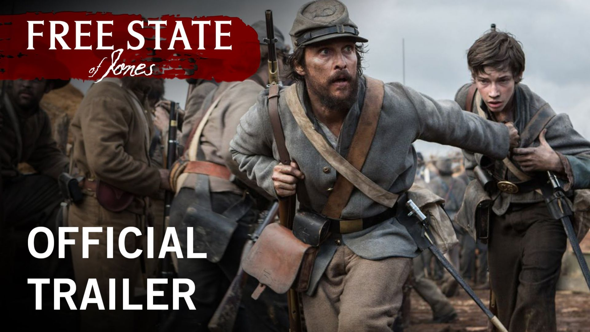 Free State Of Jones Official Trailer Stx Entertainment