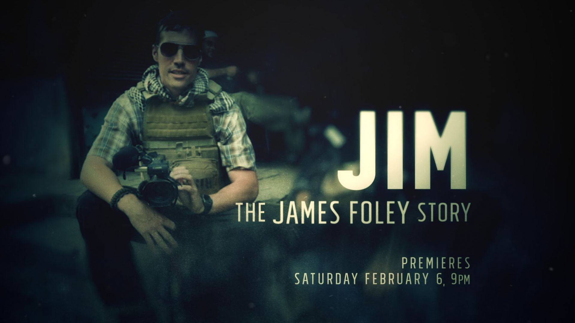 We Know Headlines But Not His Story in 'Jim: The James Foley
