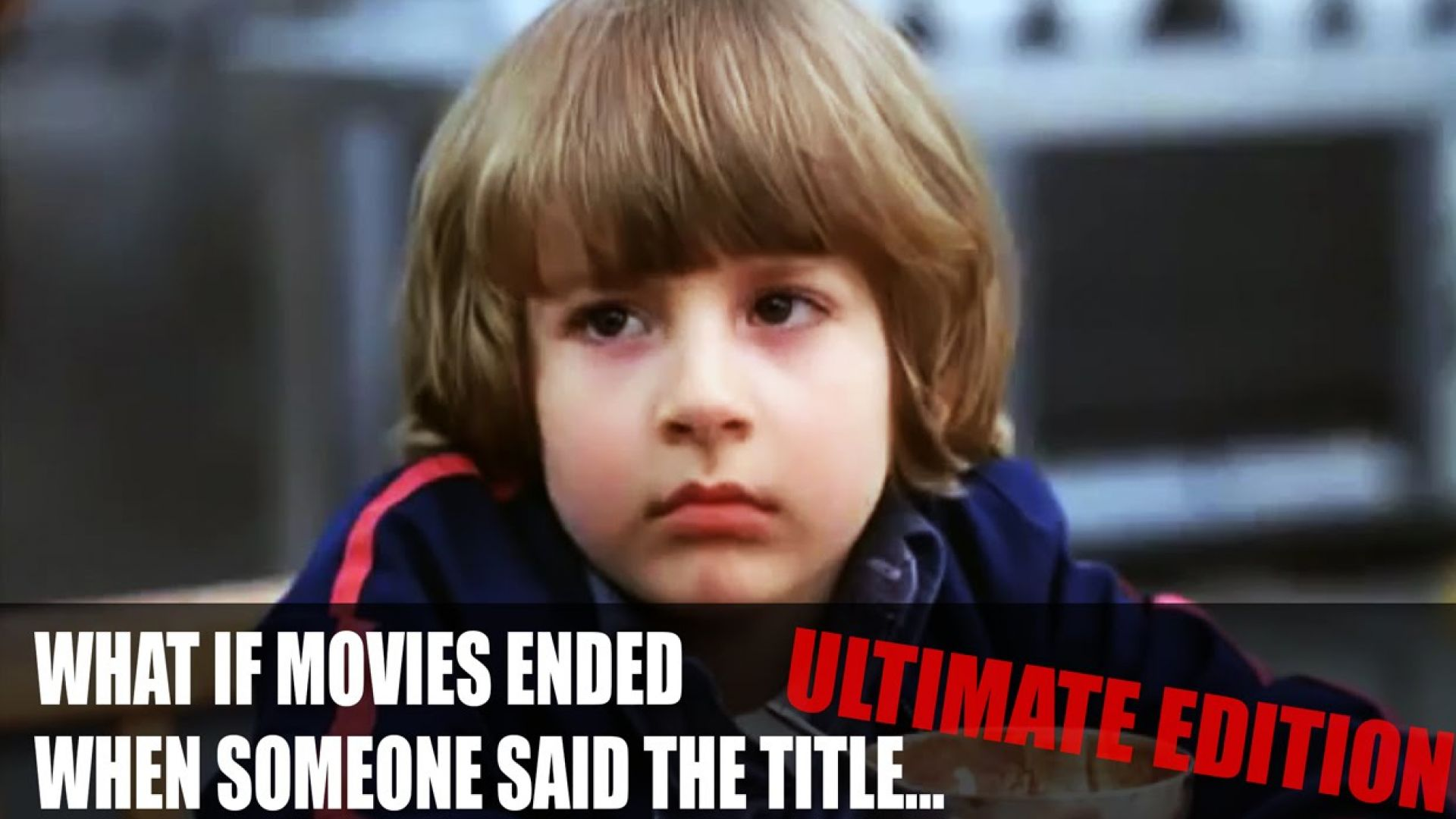 What If Movies Ended When Someone Said The Title