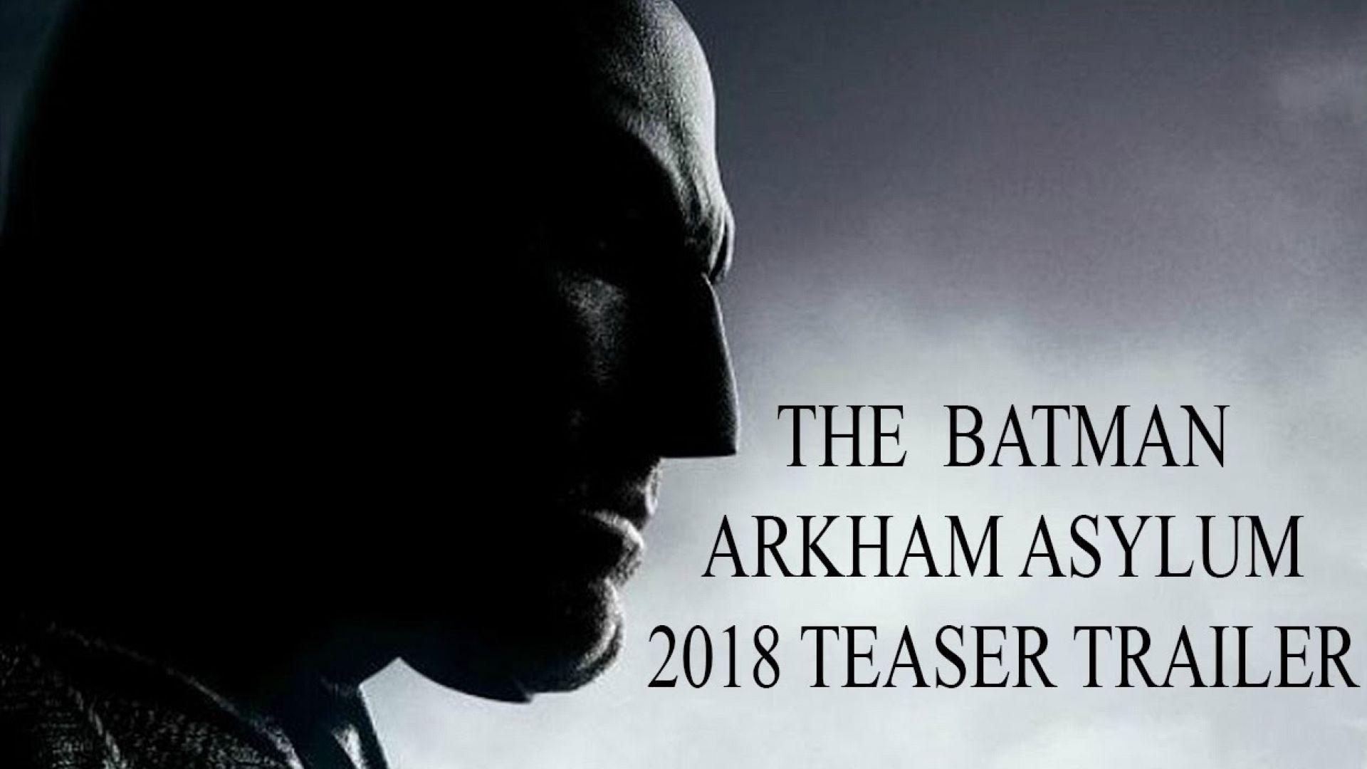 The Batman: Arkham Asylum (2018) Teaser Trailer FAN MADE