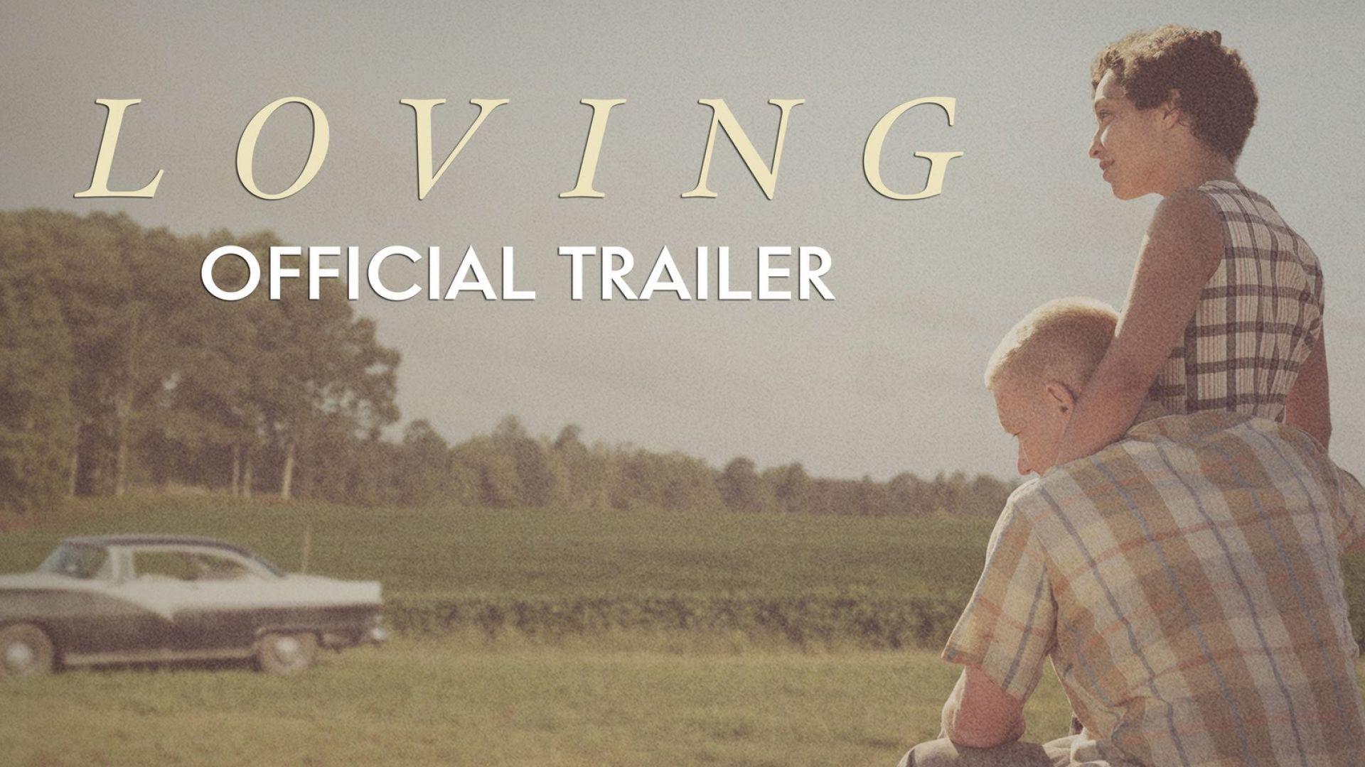 "First trailer for Jeff Nichols' drama ""Loving"". Starring Joe"