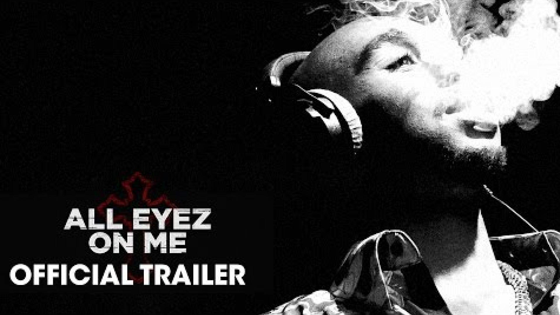All Eyez On Me – Official Trailer - Tupac Shakur Bio-Pic