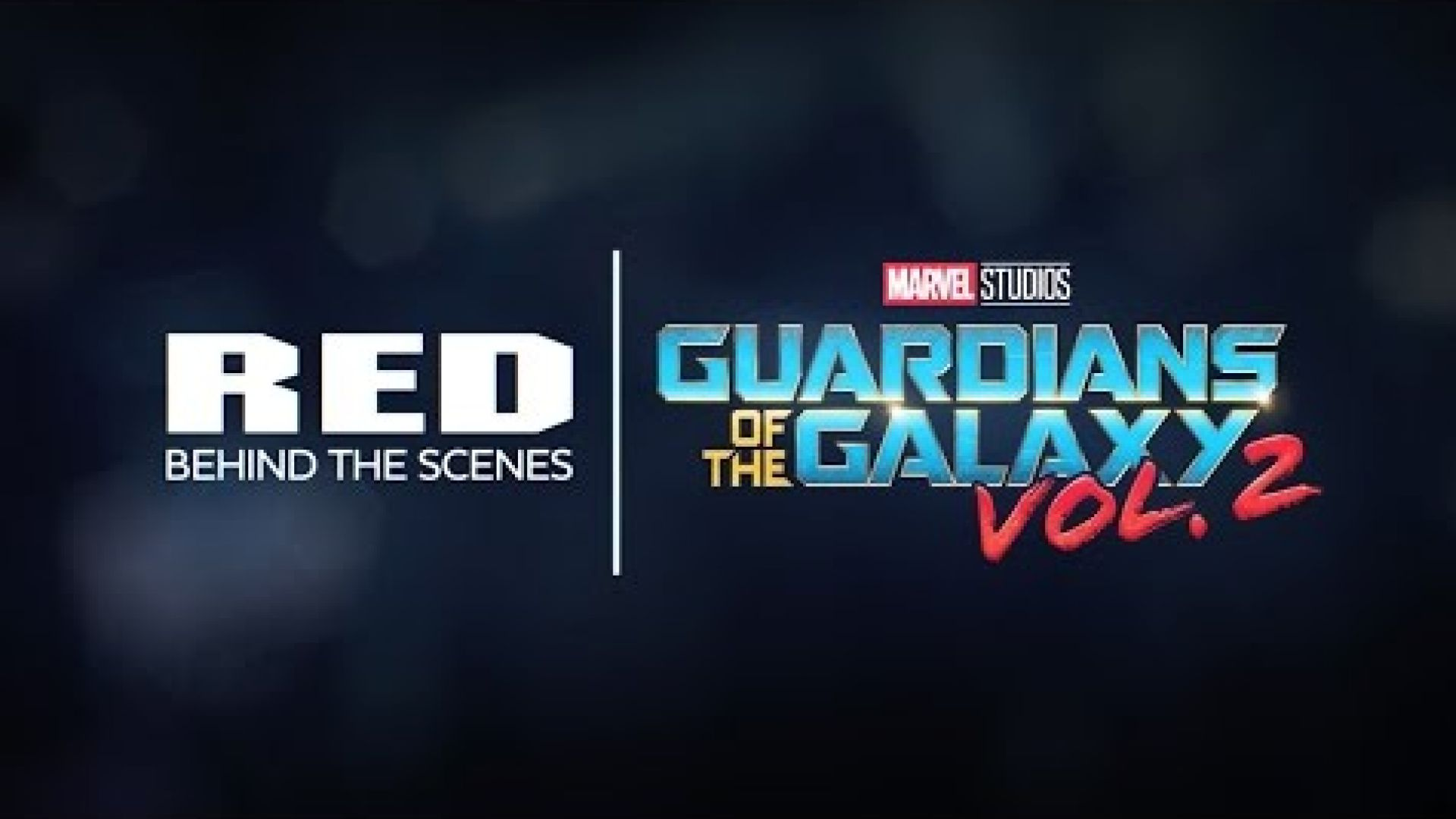 Go Behind the Scenes of 'Guardians of The Galaxy Vol. 2' in