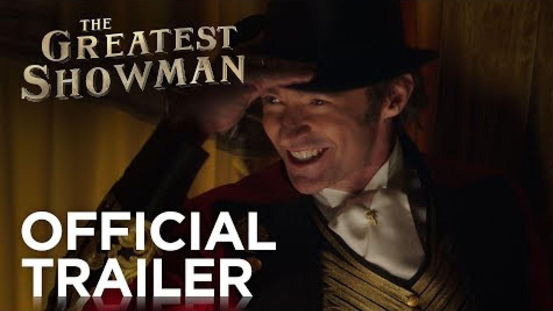 The Greatest Showman Trailer 20th Century Fox