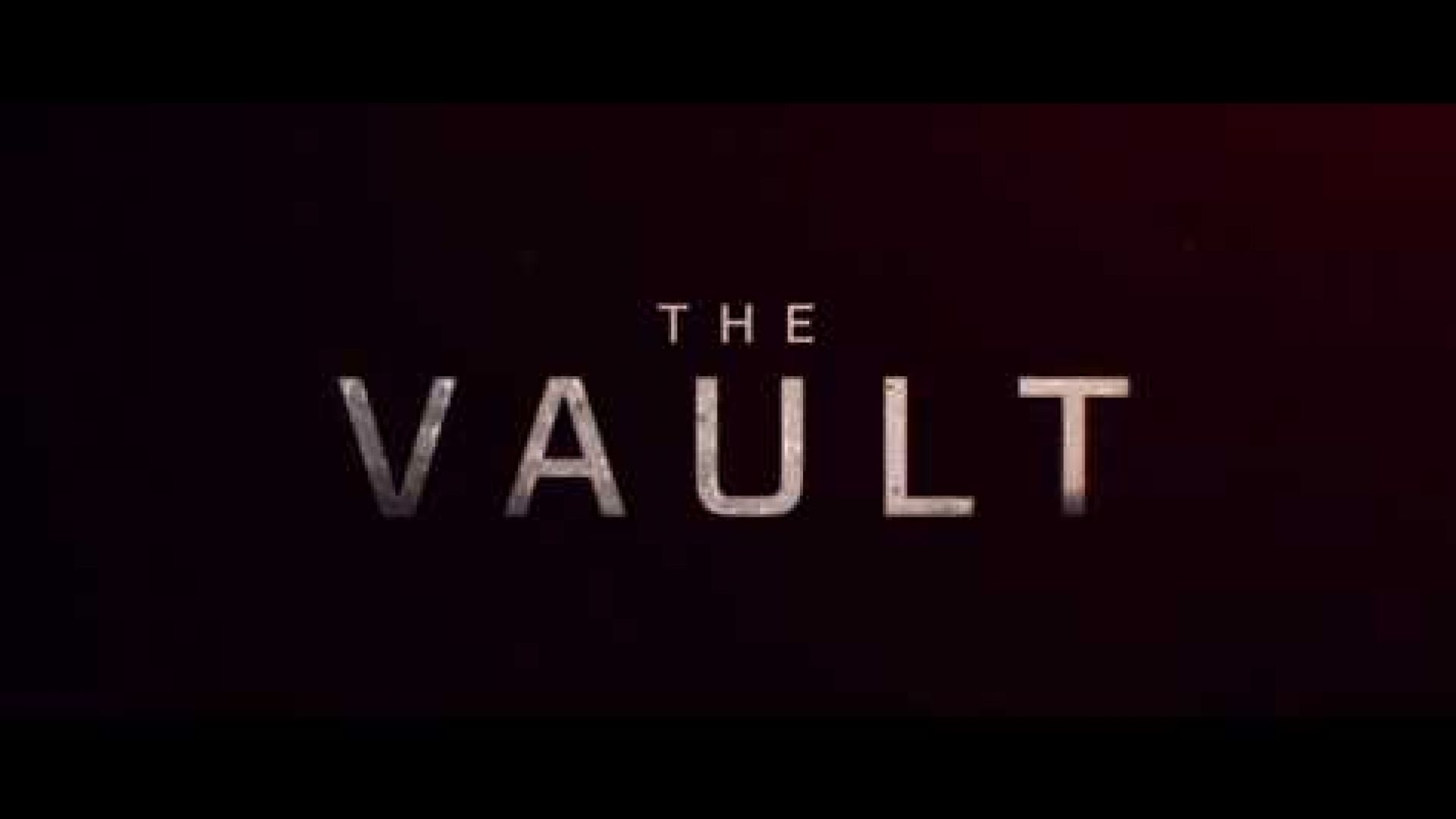 The Vault (2017) Trailer