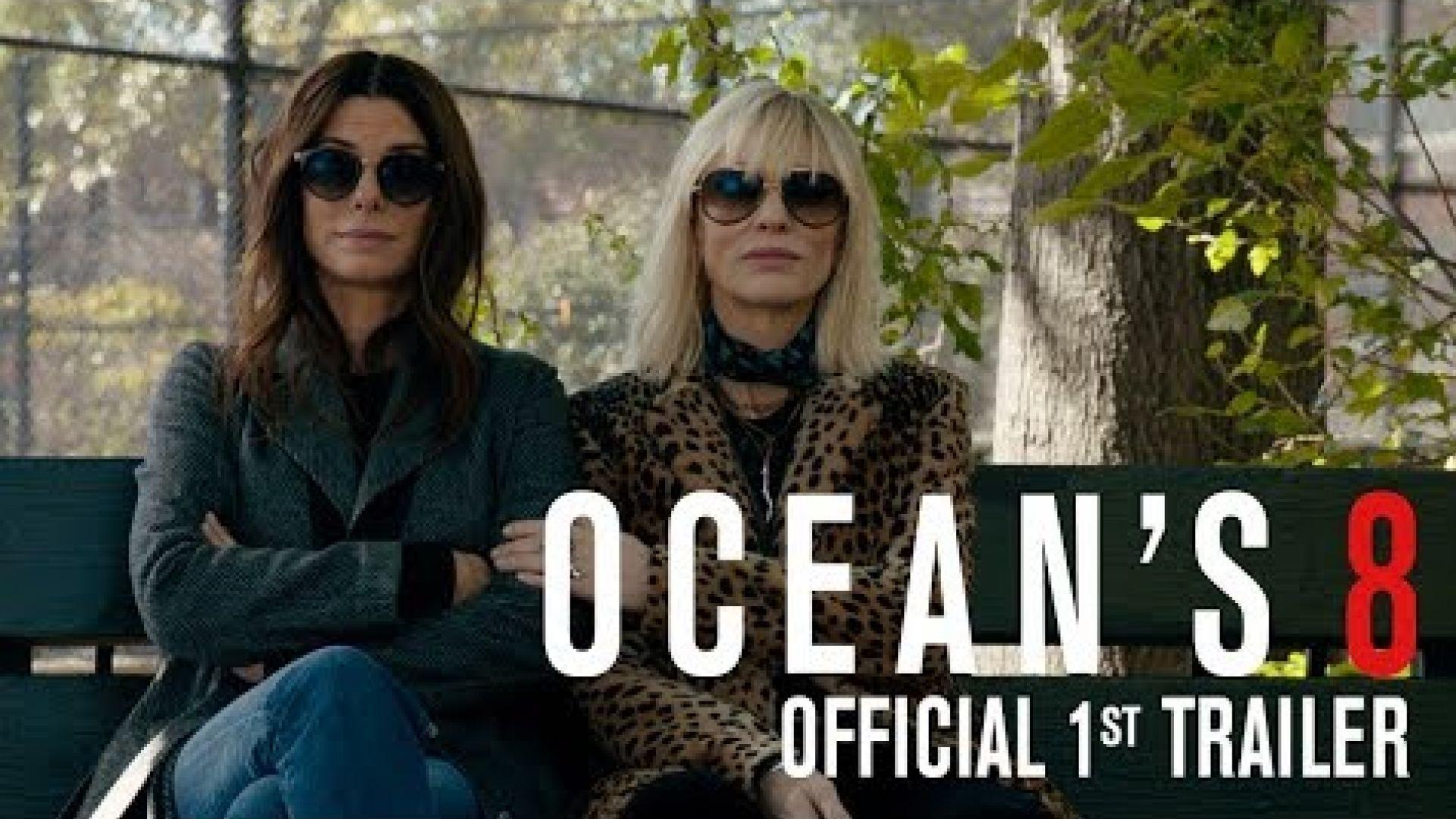 Ocean's 8 Official Trailer
