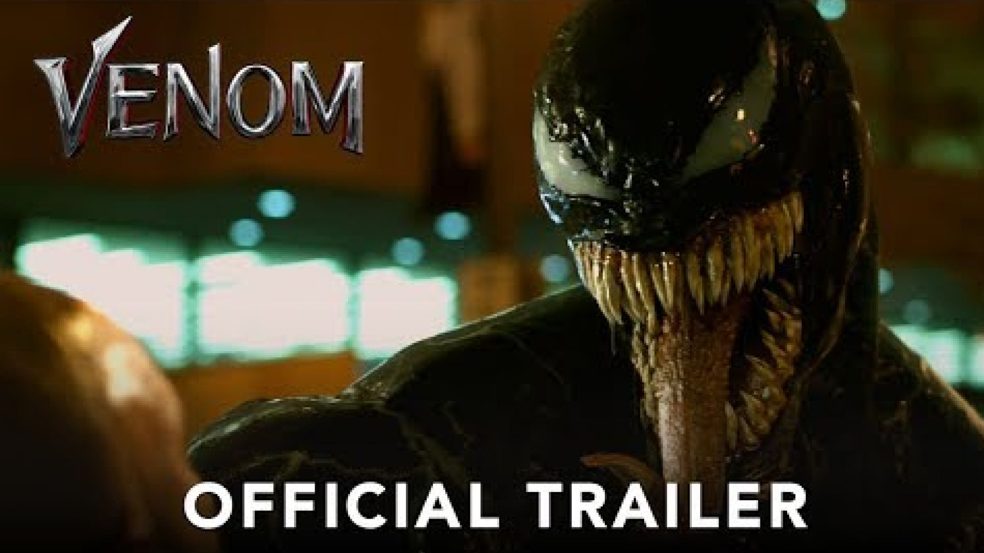 'Venom' Official Trailer - Sony Pictures