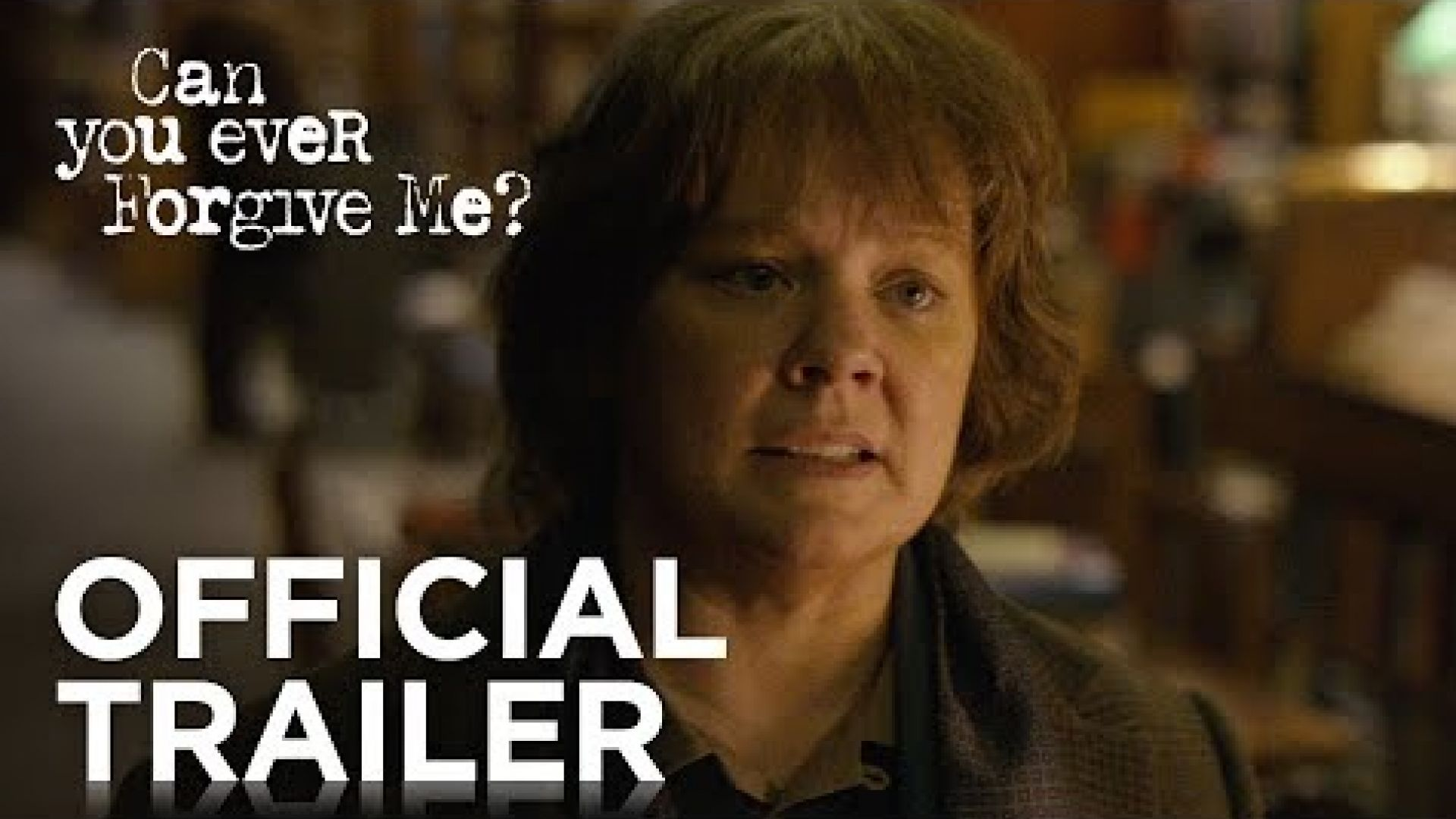 'Can You Ever Forgive Me?' Trailer