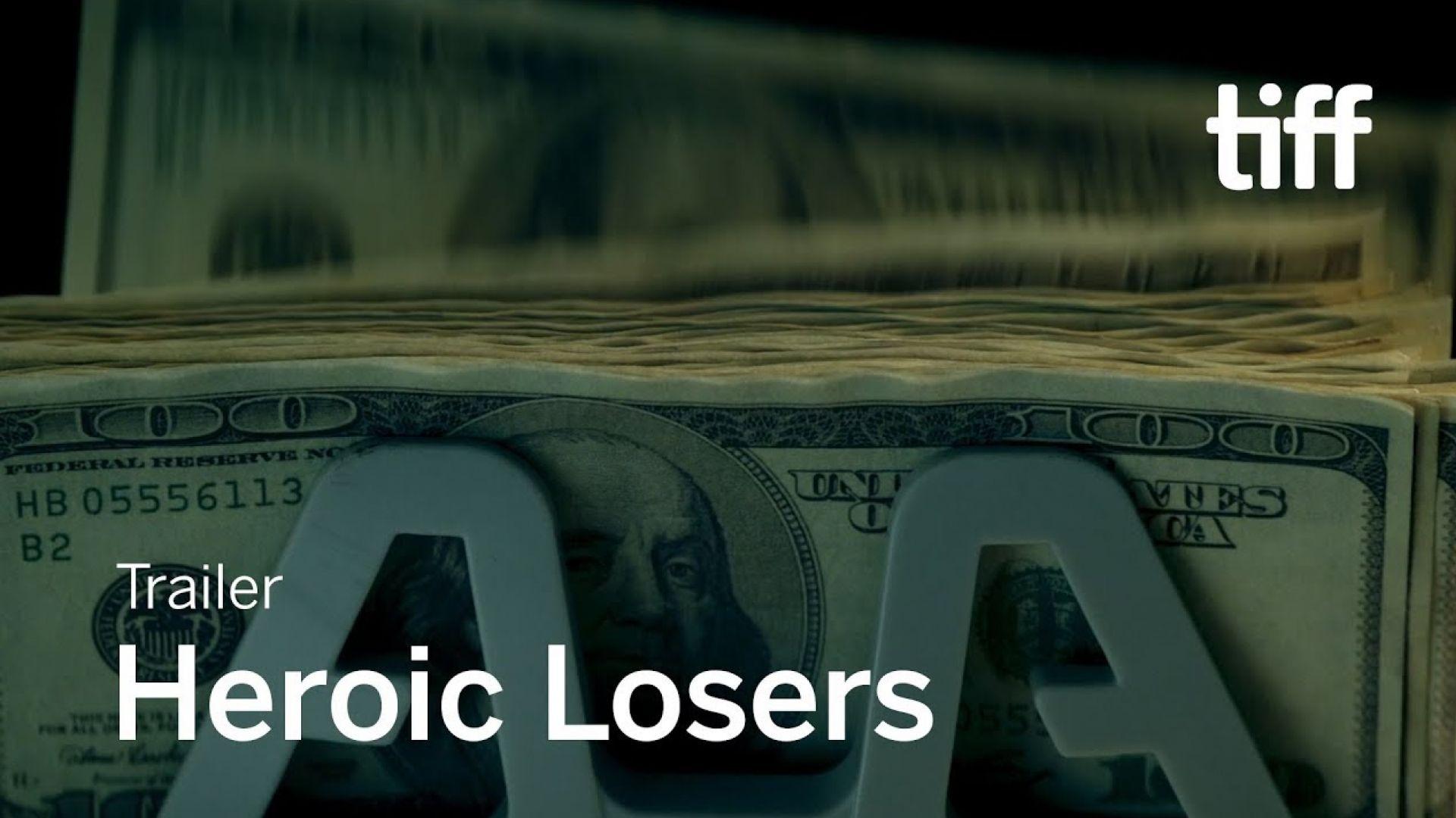 'Heroic Losers' trailer
