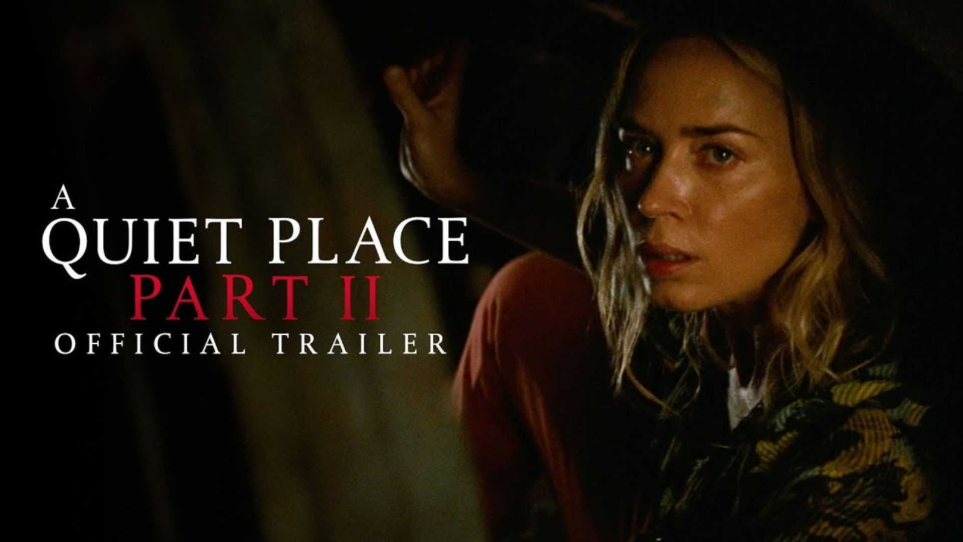 'A Quiet Place Part II' Official Trailer