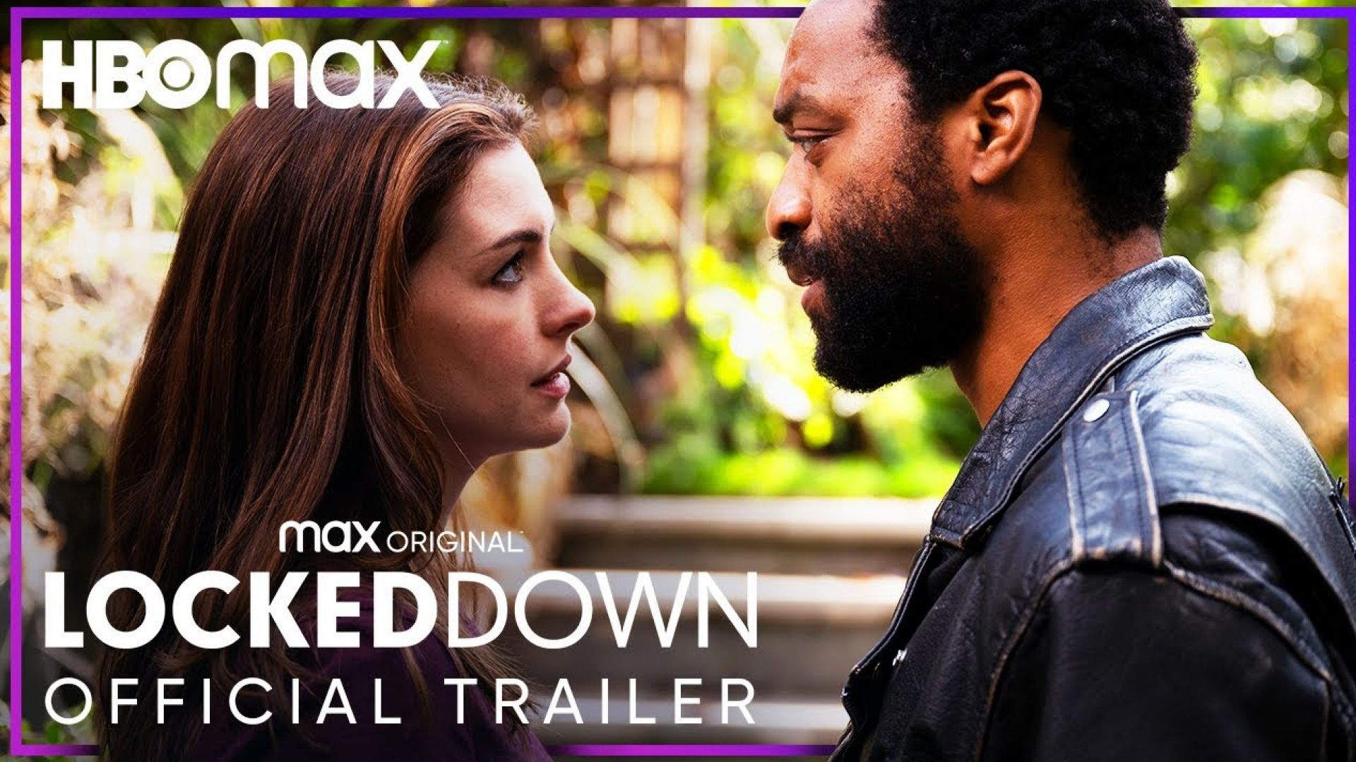 'Locked Down' Official Trailer